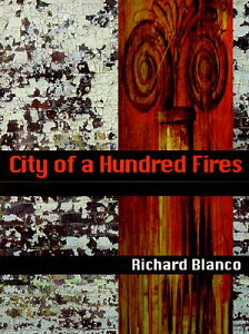 City of a Hundred Fires CITY OF A HUNDRED FIRES (Pitt Poetry) [ Richard Blanco ]