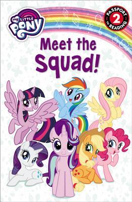 洋書, BOOKS FOR KIDS My Little Pony: Meet the Squad! MY LITTLE PONY MEET THE SQUAD Passport to Reading Celeste Sisler