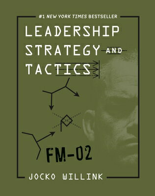 Leadership Strategy and Tactics: Field Manual画像
