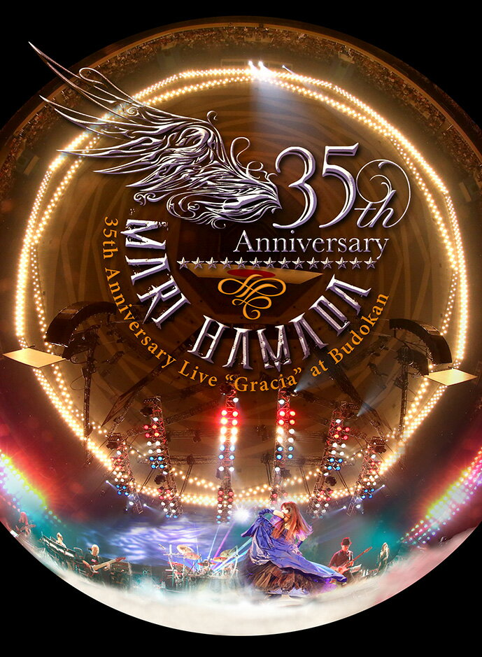 "Mari Hamada 35th Anniversary Live""Gracia""at Budokan【Blu-ray】"