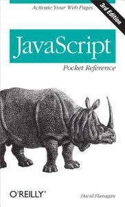 【送料無料】JavaScript Pocket Reference [ David Flanagan ]
