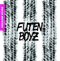 Futen Boyz (CD+DVD)
