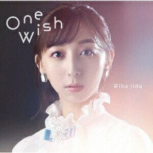 One Wish TVアニメ「キングスレイド 意志を継ぐものたち」新エンディングテーマ (初回限定盤 CD+DVD)