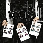 Ask Yourself (初回限定盤 CD+DVD)