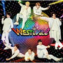 WESTival (通常盤) [ ジャニーズWEST ]