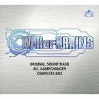 WAR OF BRAINS・オリジナルサウンドトラック ALL GAMECHANGER・COMPLETE BOX [ (ゲーム・ミュージック) ]