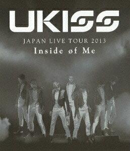U-KISS JAPAN LIVE TOUR 2013 〜Inside of Me〜【Blu-ray】画像