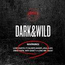 【輸入盤】1集: DARK & WILD [ BTS ]