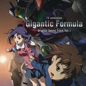 TVアニメ『機神大戦 ギガンティック・フォーミュラ』オリジナルサウンドトラック Vol.1画像