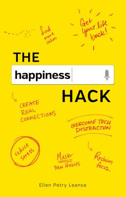 The Happiness Hack: How to Take Charge of Your Brain and Program More Happiness Into Your Life画像