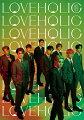 LOVEHOLIC (CD+Blu-ray)