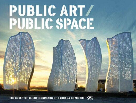 洋書, ART & ENTERTAINMENT Public Art Public Space: The Sculptural Environments of Barbara Grygutis PUBLIC ART PUBLIC SPACE Barbara Grygutis