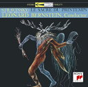 ストラヴィンスキー:春の祭典(58年録音)&火の鳥他 [ レナード・バーンスタイン ]