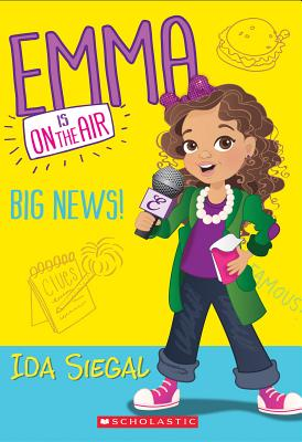 Big News! (Emma Is on the Air #1)画像