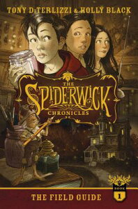 The Field Guide SPIDERWICK CHRON BK01 FIELD GD (Spiderwick Chronicles (Hardback)) [ Tony Diterlizzi ]