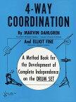 【輸入楽譜】ダールグレン, Marvin & ファイン, Elliot: 4-Way Coordination [ ダールグレン, Marvin & ファイン, Elliot ]