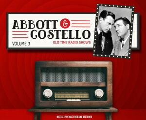 Abbott and Costello: Volume 3 ABBOTT & COSTELLO V03 D (Abott and Costello) [ Bud Abbott ]