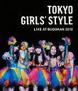 TOKYO GIRLS' STYLE LIVE AT BUDOKAN 2013 3枚組【Blu-ray】 [ 東京女子流 ]