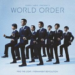 【送料無料】FIND THE LIGHT/PERMANENT REVOLUTION(CD+DVD) [ WORLD ORDER ]