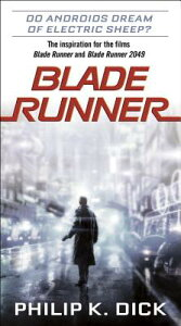 BLADE RUNNER(A) [ PHILIP K. DICK ]