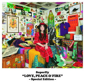 LOVE, PEACE & FIRE -Special Edition-
