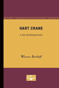 Hart Crane: A Re-Introduction HART CRANE MINNESOTA ARCHIVE E (Perspectives in Indian Development) [ Warner Berthoff ]