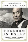 Freedom in Exile: The Autobiography of the Dalai Lama FREEDOM IN EXILE [ Dalai Lama ]