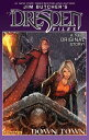 Jim Butcher's Dresden Files: Down Town JIM BUTCHERS DRESDEN FILES DOW [ Jim Butcher ]