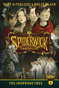 The Ironwood Tree SPIDERWIC CHRON BK04 IRONWOOD (Spiderwick Chronicles (Paperback)) [ Tony Diterlizzi ]