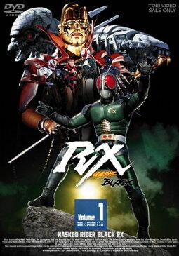 仮面ライダーBLACK RX VOL.1 [ 倉田てつを ]