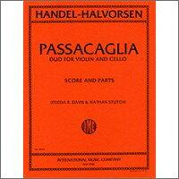 【輸入楽譜】ヘンデル & ハルヴォルセン: パッサカリア/バイオリンとチェロのための編曲