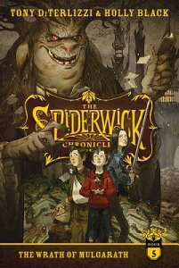 The Wrath of Mulgarath SPIDERWIC CHRON BK05 WRATH OF (Spiderwick Chronicles (Paperback)) [ Tony Diterlizzi ]
