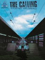 【輸入楽譜】コーリング: コーリング: カミノ・パルメロ: ギター録音版