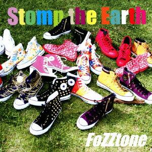 Stomp the Earth [ FoZZtone ]