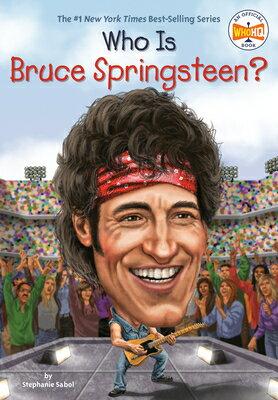 洋書, BOOKS FOR KIDS Who Is Bruce Springsteen? WHO IS BRUCE SPRINGSTEEN Who Was? Stephanie Sabol