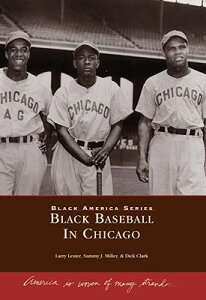 Black Baseball in Chicago BLACK AMER BLACK BASEBALL IN C (Black America) [ Larry Lester ]