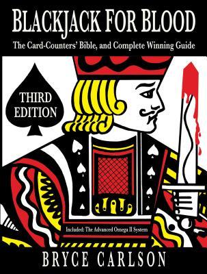 洋書, FAMILY LIFE & COMICS Blackjack for Blood: The Card-Counters Bible and Complete Winning Guide BLACKJACK FOR BLOOD 3E Bryce Carlson