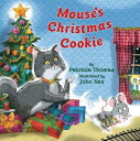 Mouse's Christmas Cookie MOUSES XMAS COOKIE [ Patricia Thomas ]