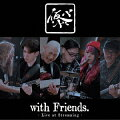 仮BAND with Friends.〜Live at Streaming〜