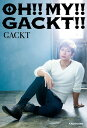 OH!! MY!! GACKT!! [