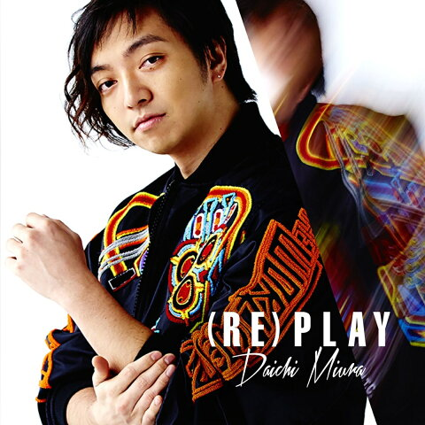 (RE)PLAY (MUSIC VIDEO盤 CD+DVD) [ 三浦大知 ]