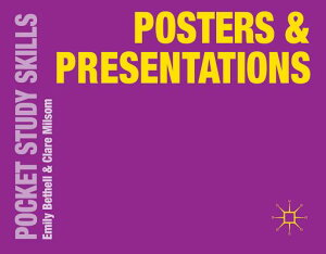 Posters and Presentations POSTERS & PRESENTATIONS 2014/E (Pocket Study Skills) [ Emily Bethell ]