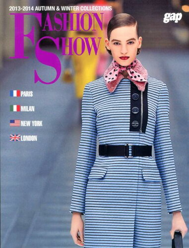 FASHION SHOW(2013-2014 AUTUM) PARIS-MILAN-NEW YORK-LOND