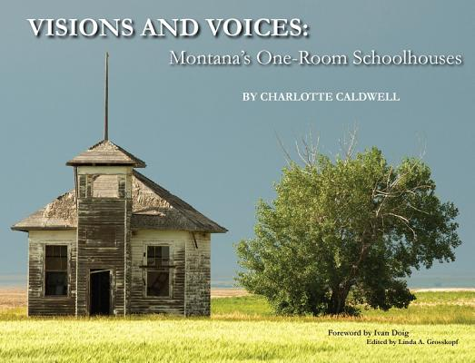 Visions and Voices: Montana's One-Room Schoolhouses画像