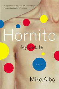 Hornito: My Lie Life HORNITO REV/E [ Mike Albo ]