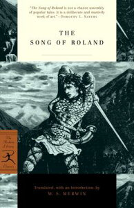 The Song of Roland SONG OF ROLAND (Modern Library Classics) [ W. S. Merwin ]