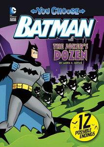 The Joker's Dozen JOKERS DOZEN (You Choose Stories: Batman) [ Laurie S. Sutton ]