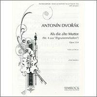 【輸入楽譜】ドヴォルザーク, Antonin: 我が母の教えたまえし歌 Op.55/4/クライスラー編