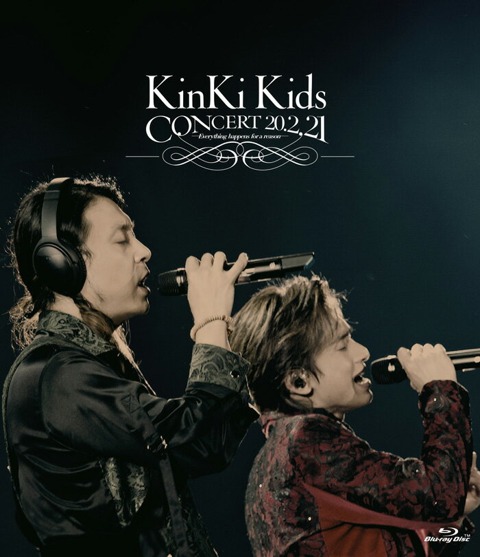KinKi Kids CONCERT 20.2.21 -Everything happens for a reason-(通常盤 Blu-ray)【Blu-ray】