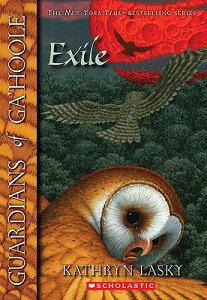 Exile GUARDIANS OF GAHOOLE BK14 EXIL (Guardians of Ga'hoole) [ Kathryn Lasky ]